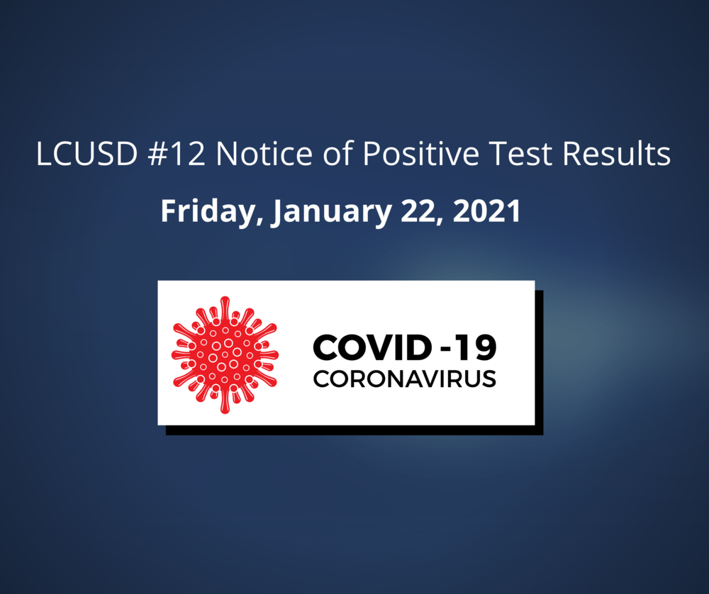 Notice of Positive COVID Test Results for 1-22-21