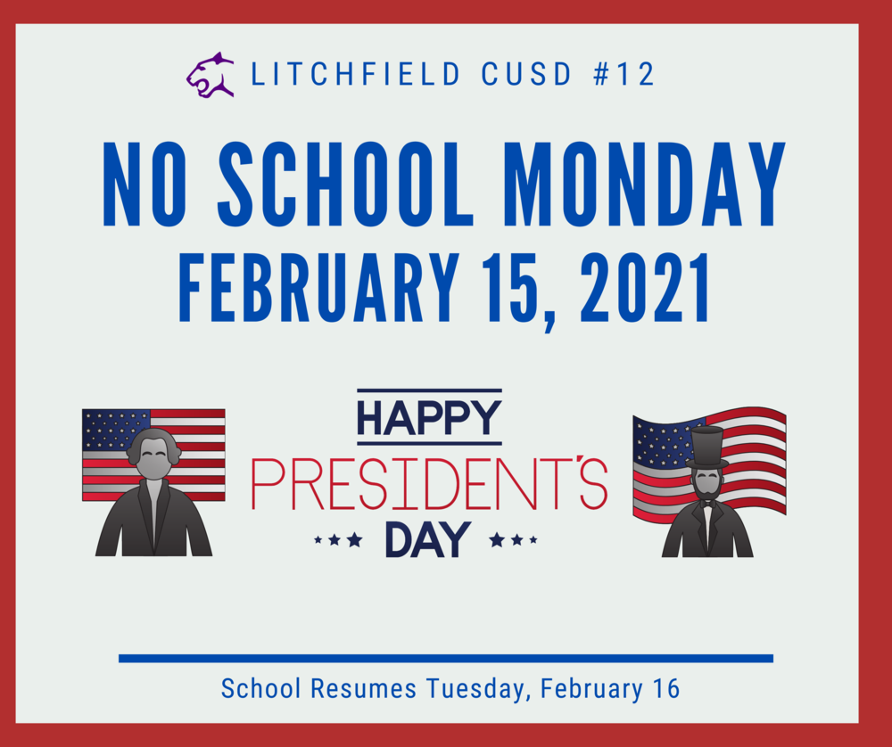 No School Monday February 15, 2021
