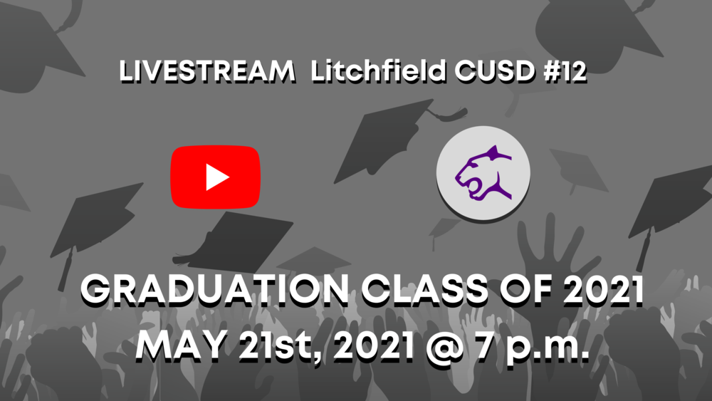 LCUSD#12 Will Offer a Live Stream of Graduation for Class of 2021
