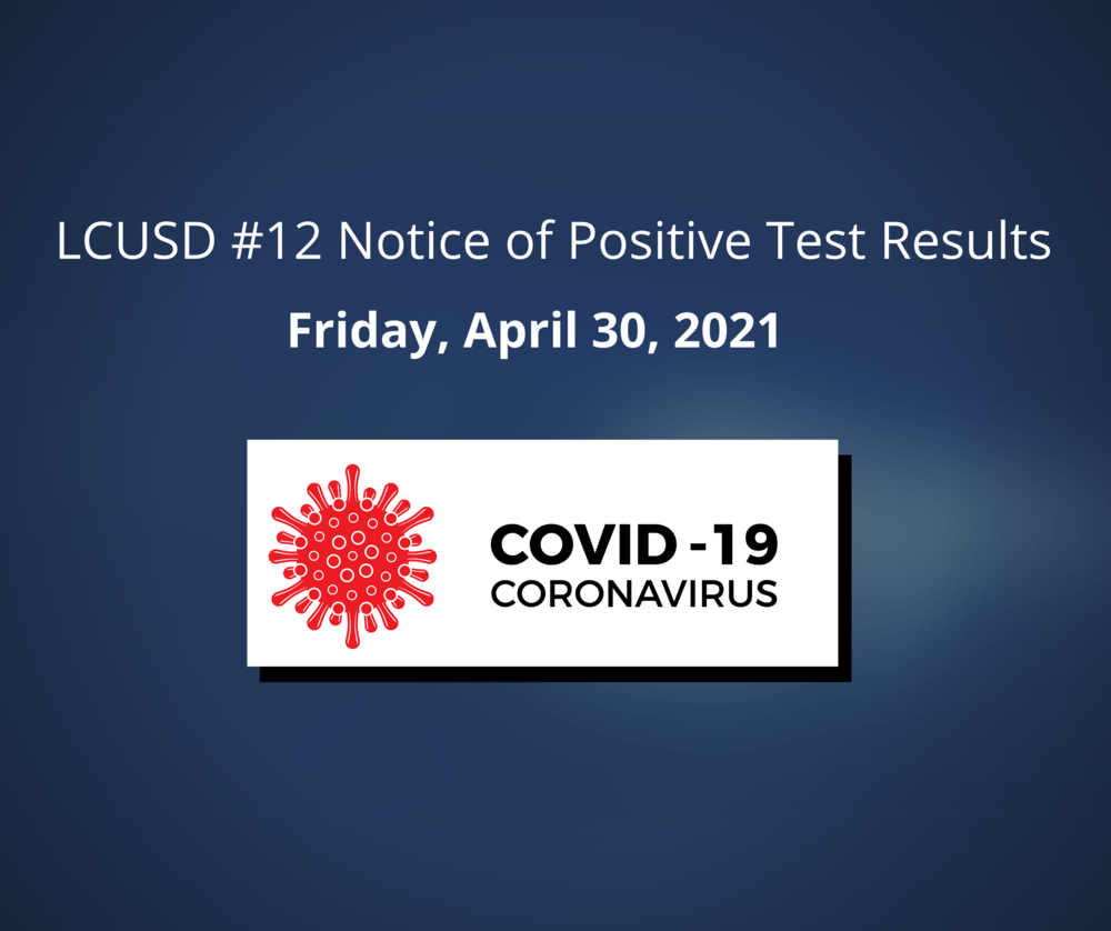 Notice of Positive Test Results for COVID 19 @ Pre K 4-30-2021