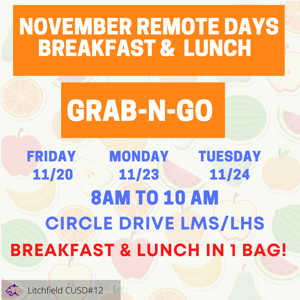 Breakfast & Lunch Grab N Go on November Remote Days