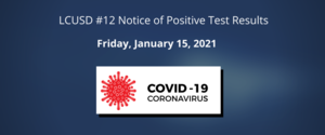 Notice of Positive Case of COVID 1-15-2021