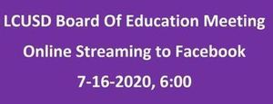 6 PM Live Stream Board of Education Meeting 7-16-2020