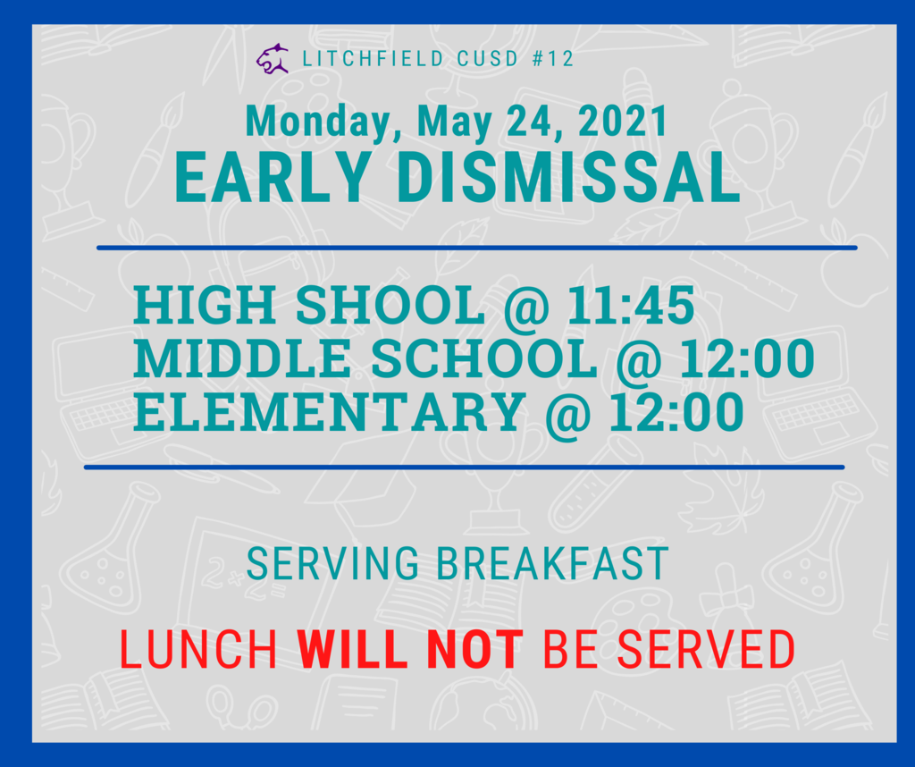 Early Dismissal May 24